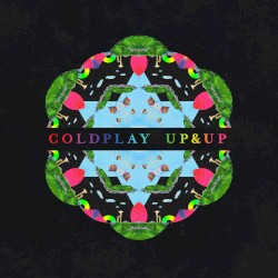 Up&Up by Coldplay