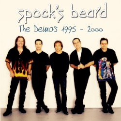 The Demos 1995-1999 by Spock's Beard