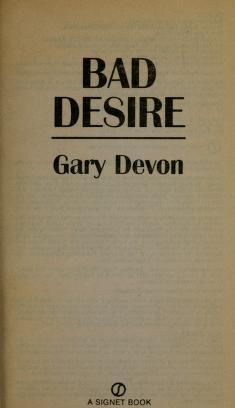 Cover of: Bad desire | Gary Devon