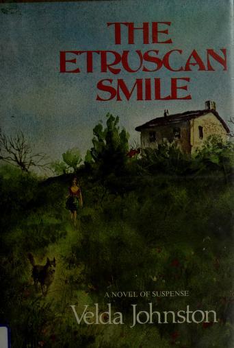The Etruscan smile by Velda Johnston