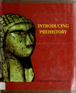 Cover of: Introducing prehistory | Richard L. Currier