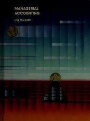 Cover of: Managerial accounting   John G. Helmkamp