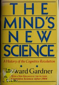 Cover of: The mind's new science | Howard Gardner