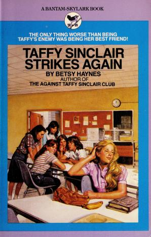 Cover of: Taffy/strikes Again | Betsy Haynes