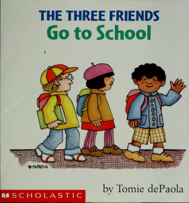 The three friends go to school by Jean Little